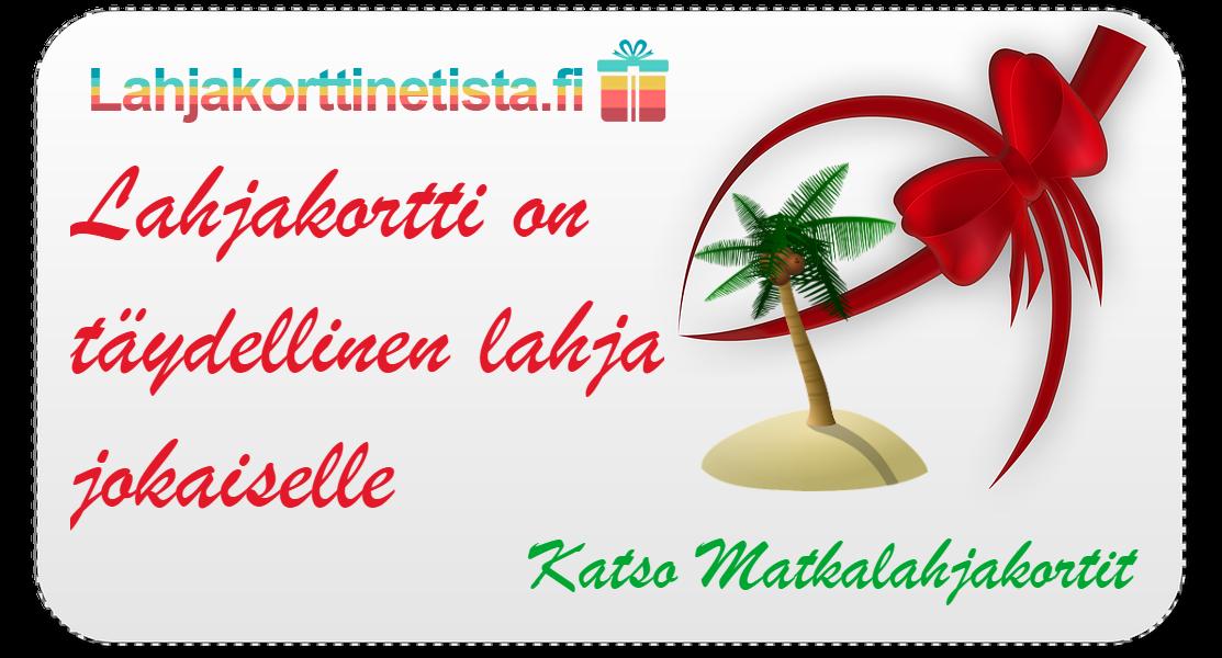 Osta matkailahjakortti lahjaksi netistä nopeasti & edullisesti - Lahjakorttinetista.fi